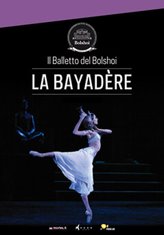 Balletto del Bolshoi: La Bayadère